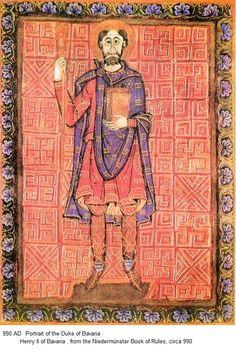 Henry II of Bavaria From the regulation of the monastery Niedermünster in Regensburg - century Ottonian, Carolingian, Medieval Art, Medieval Dress, Herzog, King Henry, Chivalry, Anglo Saxon, Kaiser