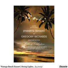 Romantic vintage beach sunset wedding invitation with palms and string lights. Nautical Wedding Invitations, Destination Wedding Invitations, Rehearsal Dinner Invitations, Engagement Party Invitations, Rustic Invitations, Wedding Destinations, Destination Weddings, Wedding Stationery, Beach Invitations