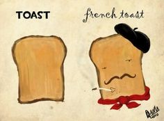 interesting+photos+of+France | art, bread, france, french toast, funny, toast