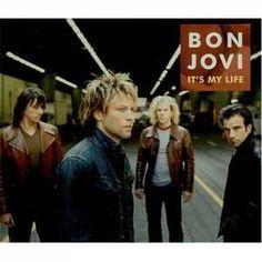 Bon Jovi - It's my life.
