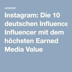 Instagram: Die 10 deutschen Influencer mit dem höchsten Earned Media Value  // SEO Services wie Keyword Research, OnPage SEO und Backlink Buildung bekommt Ihr bei http://www.ranking-verbessern.ch