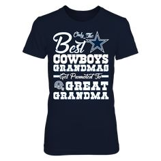 Only The Best COWBOYS GRANDMAS Get Promoted To GREAT GRANDMA
