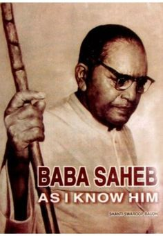 Babasaheb As I Know Him, also known as Babasaheb Ambedkar, was an Indian jurist, economist, politician and social reformer who inspired the Dalit Buddhist Politicians, I Know, English, World, Books, Inspiration, Biblical Inspiration, Libros, Book