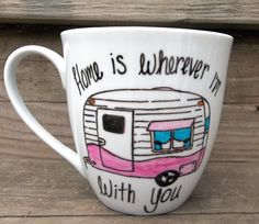 Home is wherever I'm with you sweet Air Stream Camper Coffee Mug. $14.00, via Etsy.