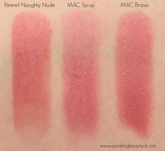 Rimmel The Only 1 Lipstick Naughty Nude and Dupes Mac Syrup Mac Brave Mac Eyeshadow Dupes, Mac Lipstick Swatches, Mac Lipstick Dupes, Mac Dupes, Lipstick Shades, Lipsticks, Makeup Dupes, Makeup Lips, Makeup
