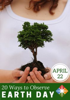 We have 20 ways to show the Earth some love for Earth day--what will you do?