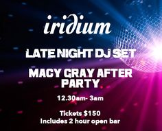Dont know what to do after the #BallDrop? Join our Late Night DJ & @MacyGraysLife After Party! #IridiumNYC Over 21s only.