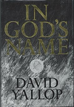 In God's Name by David A. Yallop (Hardrback, in Books, Magazines, Non-Fiction Books International Bible, Bible Society, Every Day Book, Book Summaries, Best Selling Books, Used Books, Nonfiction Books, Book Recommendations, Audio Books