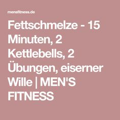 fettschmelze 15 minuten 2 kettlebells 2 bungen eiserner wille krafttraining pinterest. Black Bedroom Furniture Sets. Home Design Ideas