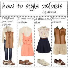 """""""How to Style Oxfords"""" by poly-tip-gurls on Polyvore Oxfords are a simple shoe that is versatile but adds some class to an outfit."""