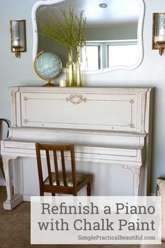 How to refinish furniture with chalk paint   a piano makeover   french country interior design   How to use chalk paint