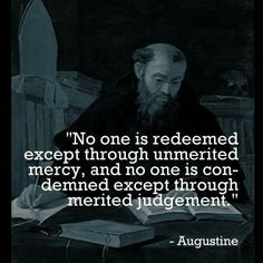 christian quote | biblical | Augustine quote | Monergism Books page