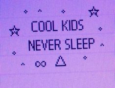 Cool Kids Never Sleep 💤 ❌😎💟☪️ Lavender Aesthetic, Violet Aesthetic, Bad Girl Aesthetic, Aesthetic Colors, Aesthetic Collage, Quote Aesthetic, Aesthetic Photo, Aesthetic Pictures, Bedroom Wall Collage