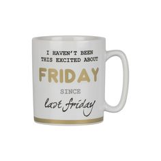 Excited About Friday Mug