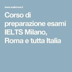 Corso di preparazione esami IELTS Milano, Roma e tutta Italia