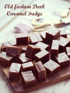 Old Fashioned Dark Caramel Fudge, Merry Christmas from me to you – Passion 4 baking Oh Fudge, Caramel Fudge, Caramel Candy, Chocolate Fudge, Christmas Baking, Christmas Recipes, Merry Christmas, Xmas, Fudge Recipes