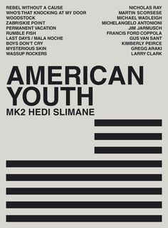 American Youth Dvd By Hedi Slimane Poster Design Inspiration, Typography Inspiration, Graphic Design Pattern, Typography Layout, Inspirational Posters, Black And White Design, Book Design, Design Design, Modern Design