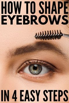 Brows on Fleek: 14 Eyebrow Hacks Every Girl Should Know How to Shape Eyebrows in 4 Easy Steps! Prom Makeup Looks, Fall Makeup Looks, Winter Makeup, Eye Makeup Tips, Smokey Eye Makeup, Eyebrow Tips, Eyebrow Makeup, Makeup Ideas, Makeup Eyebrows