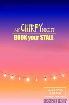 Join Summer Night #FleaMarket at RiverFront Ahmedabad.  #MyChirpyBurpy Night on 29, 30 April & 01 May. Book Your Stall and Take this opportunity to prove your business skills.