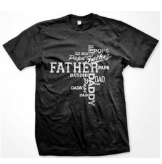 Father's Day T Shirt. $14.99, via Etsy.