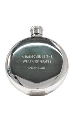 A Hangover is the Wrath of Grapes Quote Flask ♥ L.O.V.E.