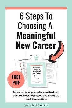 Ready for a fulfilling career? Scrolling through meaningful work articles with no luck? I changed into a new meaningful career in my 40s! Download the FREE workbook: 6 Steps To Choosing a New Meaningful Career