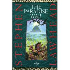 Song of Albion Book One: The Paradise War - Stephen Lawhead --- The first Lawhead book I ever read. It was love within a few pages.