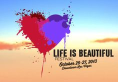 Life Is Beautiful Festival Hit Vegas This October; Life Is Beautiful Festival, Visit Las Vegas, Tanned Skin, Kings Of Leon, Pretty Lights, Imagine Dragons, How Beautiful, Oceans, Festivals