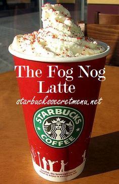 Get The Fog Nog Latte at Starbucks! #StarbucksSecretMenu Simple and delicious! Order by recipe here: http://starbuckssecretmenu.net/starbucks-secret-menu-the-fog-nog-latte/
