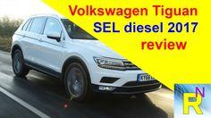 Car Review - Volkswagen Tiguan SEL Diesel 2017 Review - Read Newspaper Tv