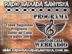Fala Galera!!! Todas as Segundas Programa #SantodeCasa  às 20h Aqui na #radiobaixadasantista https://www.facebook.com/MovimentoSantodeCasa www.radiobaixadasantista.com.br http://www.radios.com.br/aovivo/radio-baixada-santista/24191?utm_campaign=crowdfire&utm_content=crowdfire&utm_medium=social&utm_source=pinterest http://tunein.com/radio/Rádio-Baixada-Santista-s194324?utm_campaign=crowdfire&utm_content=crowdfire&utm_medium=social&utm_source=pinterest…