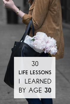 30 life lessons I learned by age 30.