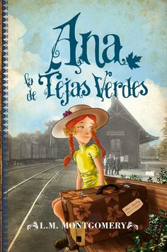 ANA LA DE LAS TEJAS VERDES, L.M. MONTGOMERY  http://bookadictas.blogspot.com/2014/09/serie-ana-la-de-las-tejas-verdes-lm.html