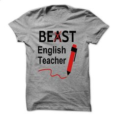 Funny Beast or Best English Teacher - #grey hoodie #brown sweater. PURCHASE NOW => https://www.sunfrog.com/No-Category/Funny-Beast-or-Best-English-Teacher.html?68278