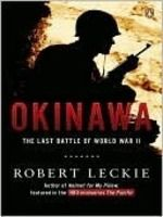 Okinawa: The Last Battle of World War II, by Robert Leckie