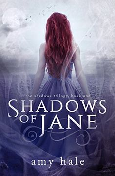 Shadows of Jane (The Shadows Trilogy Book 1) by [Hale, Amy]