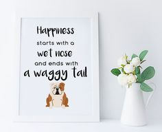 English Bulldog wall printable,Happiness starts with a wet nose,home decor print,dog lover printable,english bulldog gifts,bulldog wall art,