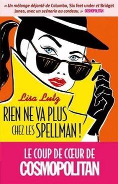 Découvrez Rien ne va plus chez les Spellman !, de Lisa Lutz sur Booknode, la communauté du livre