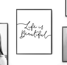 Inspirational Quote Wall Decor 'Life is Beautiful' Printable Art Poster Motivational Print Positive Quote Print *Digital Download DIY PRINT*