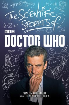 A perfect mix of science and fiction; the informative and inventive 'The Scientific Secrets of #DoctorWho feels like the kind of book The Doctor would want you to pour into your pudding-brain.  Click image to order!