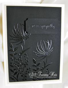 Sympathy card... love the black on black