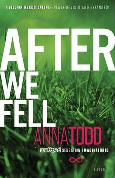 After We Fell (After #3) by Anna Todd: December 30th 2014 by Gallery Books