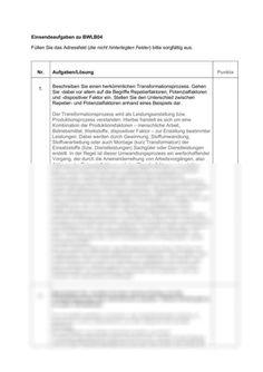 Einsendeaufgabe BWLB04-XX2 Produktionswirtschaft -  Staatlich geprüfte Betriebswirte -  Studienleistung BWL / Betriebswirtschaftslehre High School Graduation