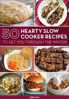 50 -- yes, 50! -- of the warmest, coziest, most comforting slow cooker recipes you'll need all winter.