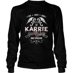 KARRIE BLOOD RUNS THROUGH MY VEINS - TSHIRT for KARRIE #gift #ideas #Popular #Everything #Videos #Shop #Animals #pets #Architecture #Art #Cars #motorcycles #Celebrities #DIY #crafts #Design #Education #Entertainment #Food #drink #Gardening #Geek #Hair #beauty #Health #fitness #History #Holidays #events #Home decor #Humor #Illustrations #posters #Kids #parenting #Men #Outdoors #Photography #Products #Quotes #Science #nature #Sports #Tattoos #Technology #Travel #Weddings #Women
