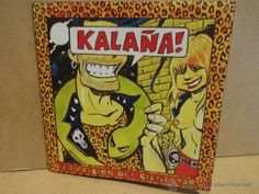 KALAÑA. LA PRISIÓN DEL BIENESTAR. CD / PUTOZERDO RECORDS - 9 TEMAS. CALIDAD LUJO.