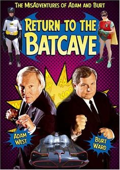 Return to the Batcave: The Misadventures of Adam and Burt