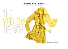 A yellow raincoat, what's wrong with that?