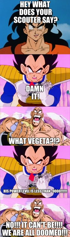 It's under -9000!!!   HEY WHAT DOES YOUR SCOUTER SAY? DAMN IT! WHAT VEGETA?!? HIS POWER LEVEL IS LESS THAN -9000!!!!!! NO!!! IT CAN'T BE!!!! WE ARE ALL DOOMED!!!   image tagged in over 9000,it's under -9000,vegeta,dbz,yamcha,nappa   made w/ Imgflip meme maker