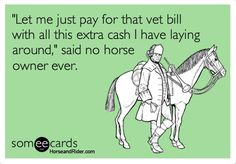 """Let me just pay for that vet bill with all this extra cash I have..."" haha"